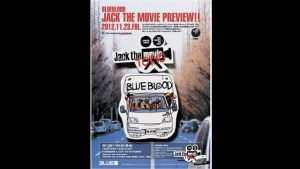 "BLUE BLOOD""Jack The Movie"""
